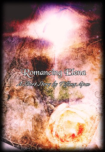 Romancing Elena (A Short Story) (Stories from Colony Drive Book 3)