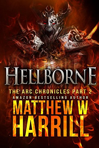 Hellborne (The ARC Chronicles Book 2)