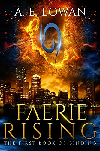 Faerie Rising: The First Book of Binding (The Books of Binding 1)