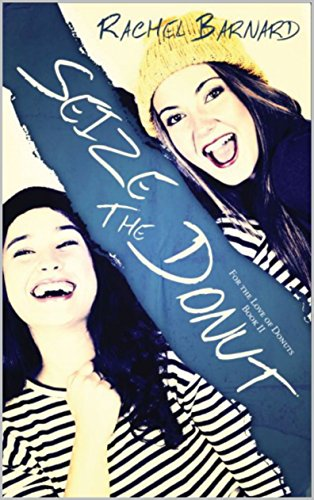 Seize the donut (For the Love of Donuts Book 2)