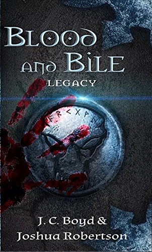 Blood and Bile (Legacy Book 1)