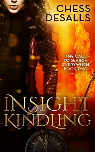Insight Kindling: (The Call to Search Everywhen Book 2)
