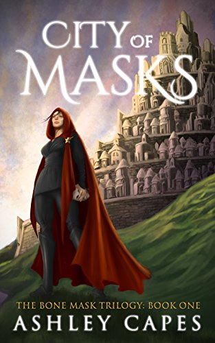 City of Masks: (An Epic Fantasy Novel) (The Bone Mask Trilogy Book 1)