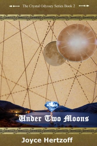 Under Two Moons: The Crystal Odyssey Book 2