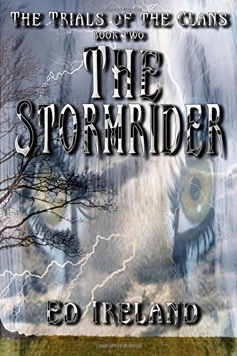 The Stormrider: The Trials of the Clans ~ Book Two