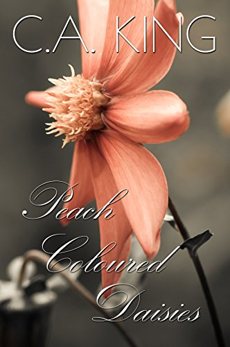 Peach Coloured Daisies (A Cursed By The Gods Story Book 1)