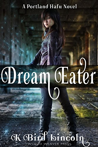 Dream Eater (Portland Hafu Book 1)